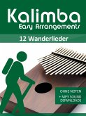 Kalimba Easy Arrangements - 12 Wanderlieder (eBook, ePUB)