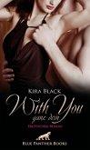 With You - Ganz Dein   Erotischer Roman