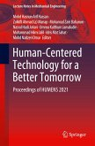 Human-Centered Technology for a Better Tomorrow: Proceedings of Humens 2021