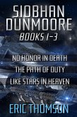 Siobhan Dunmoore: Books 1-3 (Commonwealth and Empire) (eBook, ePUB)