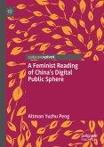 A Feminist Reading of China's Digital Public Sphere (eBook, PDF)