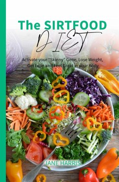 The Sirtfood Diet: Activate Your