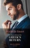 The Secret Behind The Greek's Return (Mills & Boon Modern) (Billion-Dollar Mediterranean Brides, Book 2) (eBook, ePUB)