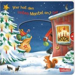 Wer hat den roten Mantel an? Der ... Weihnachtsmann! (Mängelexemplar) - Grimm, Sandra