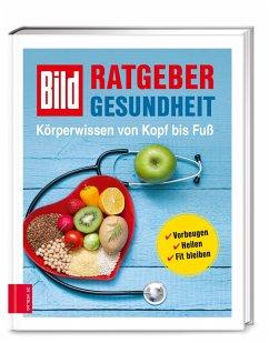 BILD Ratgeber Gesundheit - Körperwissen von Kopf bis Fuß (Mängelexemplar) - BILD-Medizinredaktion