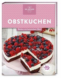 Meine Lieblingsrezepte: Obstkuchen (Mängelexemplar) - Dr. Oetker Meine Lieblingsrezepte: Obstkuchen