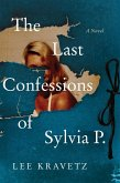 The Last Confessions of Sylvia P. (eBook, ePUB)