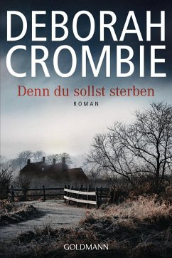 Denn du sollst sterben / Duncan Kincaid & Gemma James Bd.18 (Mängelexemplar) - Crombie, Deborah