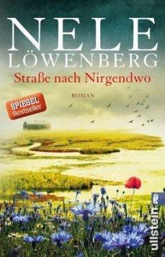 Straße nach Nirgendwo / Sheridan Grant Bd.2 (Mängelexemplar) - Löwenberg, Nele