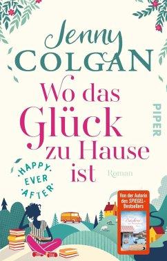 Wo das Glück zu Hause ist / Happy Ever After Bd.1 (Mängelexemplar) - Colgan, Jenny