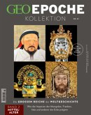 GEO Epoche KOLLEKTION / GEO Epoche KOLLEKTION 23/2021 Die großen Reiche der Weltgeschichte Teil 2 Mittelalter