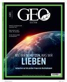 GEO extra SH 1/21 - Wie wir schützen, was wir lieben