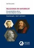 Religionen im Unterricht. Ein geschichtlicher Abriss des interreligiösen Lernens