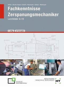 Fachkenntnisse Zerspanungsmechaniker - Becker-Kavan, Angelika;Einloft, Manfred;Haffer, Reiner