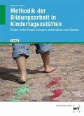 eBook inside: Buch und eBook Methodik der Bildungsarbeit in Kindertagesstätten