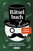 Das Rätselbuch des Arsène Lupin: Knackt die Rätsel & werdet zum Meisterdieb (eBook, ePUB)