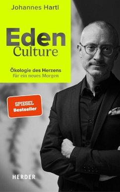 Eden Culture (eBook, ePUB) - Hartl, Johannes