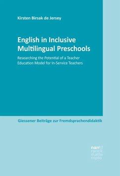 English in Inclusive Multilingual Preschools (eBook, ePUB) - Birsak de Jersey, Kirsten