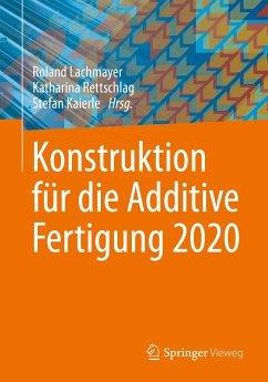 Konstruktion für die Additive Fertigung 2020 (eBook, PDF)