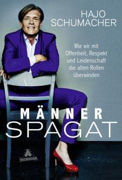 Männerspagat (Mängelexemplar) - Schumacher, Hajo