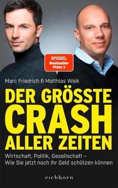 Der größte Crash aller Zeiten (Mängelexemplar) - Weik, Matthias;Friedrich, Marc
