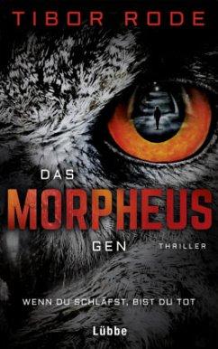 Das Morpheus-Gen (Mängelexemplar) - Rode, Tibor