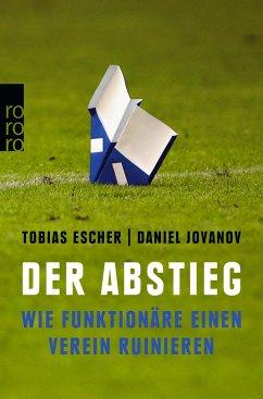 Der Abstieg (Mängelexemplar) - Escher, Tobias; Jovanov, Daniel