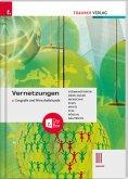 Vernetzungen - Geografie und Wirtschaftskunde III BAFEP + TRAUNER-DigiBox