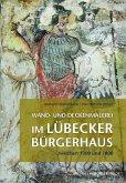 Ranken, Helden und Heilige im Lübecker Bürgerhaus