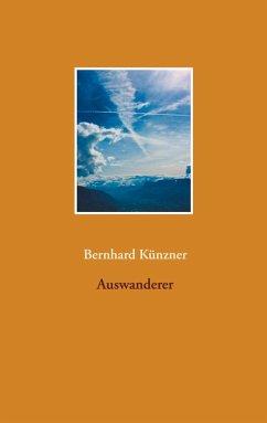Auswanderer (eBook, ePUB)