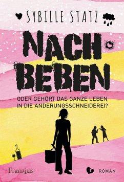 Nachbeben (eBook, ePUB) - Statz, Sybille