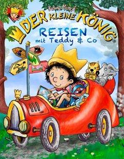 Der kleine König - Reisen mit Teddy & Co (eBook, ePUB) - Munck, Hedwig