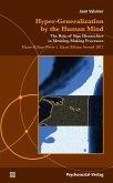 Hyper-Generalization by the Human Mind (eBook, PDF)