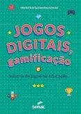 Jogos digitais, gamificação e autoria de jogos na educação (eBook, ePUB)