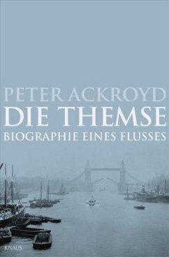 Die Themse (Mängelexemplar) - Ackroyd, Peter