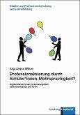 Professionalisierung durch Schüler*innen-Mehrsprachigkeit? (eBook, PDF)