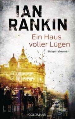 Ein Haus voller Lügen / Inspektor Rebus Bd.22 (Mängelexemplar) - Rankin, Ian