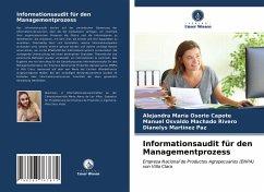 Informationsaudit für den Managementprozess - Osorio Capote, Alejandra María;Machado Rivero, Manuel Osvaldo;Martínez Paz, Dianelys