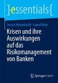 Krisen und ihre Auswirkungen auf das Risikomanagement von Banken