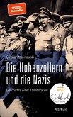 Die Hohenzollern und die Nazis (eBook, ePUB)