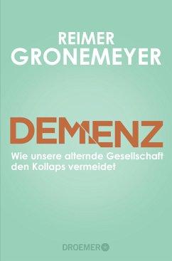 Demenz (Mängelexemplar) - Gronemeyer, Reimer