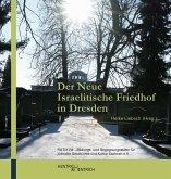 Der Neue Israelitische Friedhof in Dresden