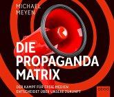 Die Propaganda-Matrix, Audio-CD