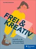 Frei und kreativ! (eBook, PDF)