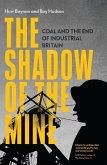 The Shadow of the Mine (eBook, ePUB)