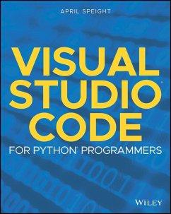Visual Studio Code for Python Programmers (eBook, PDF) - Speight, April