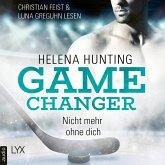 Nicht mehr ohne dich - Game Changer, Teil 1 (Ungekürzt) (MP3-Download)