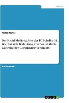 Der Social-Media-Auftritt des FC Schalke 04. Wie hat sich Bedeutung von Social Media während der Coronakrise verändert?
