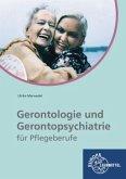 Gerontologie und Gerontopsychiatrie für Pflegeberufe
