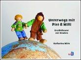 Unterwegs mit Piet und Willi